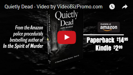 Quietly Dead (The Claudia Hershey Mystery Series Book 2)
