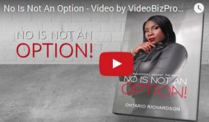 No Is Not An Option: Succeeding Against The Odds